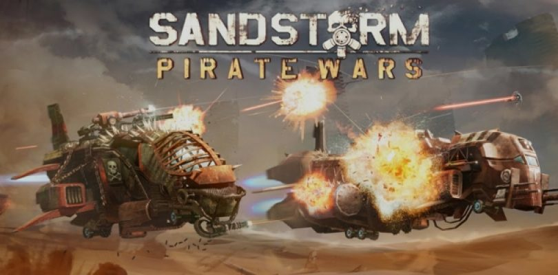 Sandstorm: Pirate Wars available on mobile platforms now