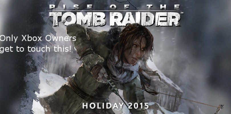 How do we feel about the Tomb Raider exclusivity?