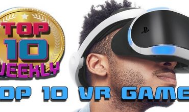 Top Ten VR games to look forward to