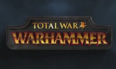 Total Waaagh ~ Total Warhammer ~ Total War: Warhammer announced