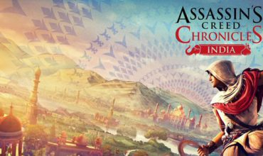 Video: Watch new footage of Assassin's Creed Chronicles: India