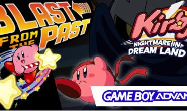 Blast from the Past: Kirby: Nightmare in Dreamland (GBA)
