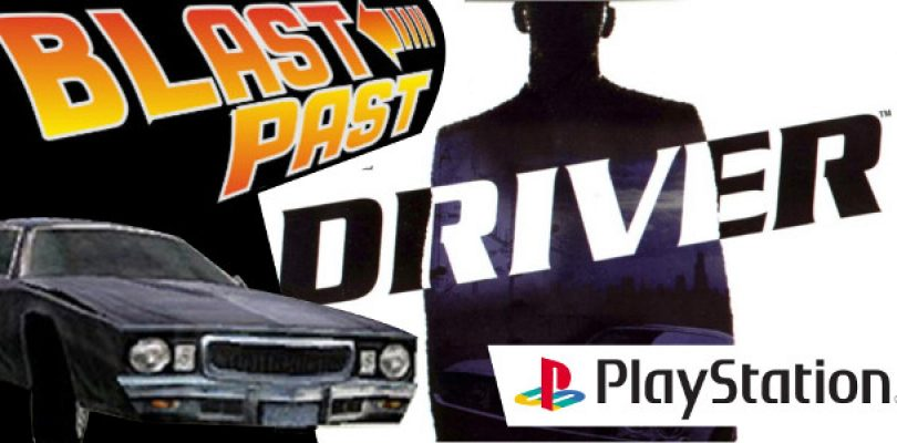 Blast from the Past: Driver (PS1)