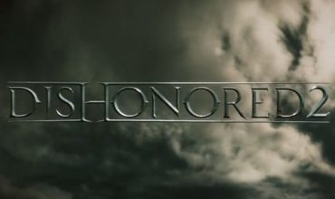 Bethesda Explains The Lack of Dishonored 2 Gameplay Footage At E3