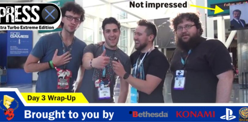 Video: E3 Day 3 – Wrap – Up (Is it over? Can we drink beer now?)