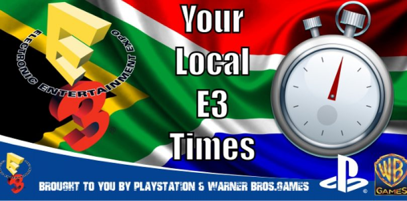E3 Hype Time – Your Local Schedule!