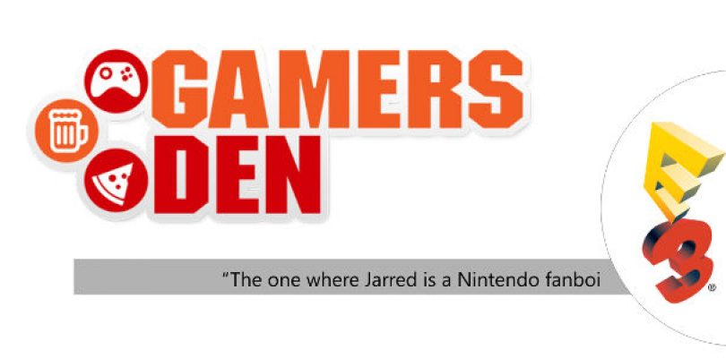 The Gamers Den – We rate the E3 media briefings