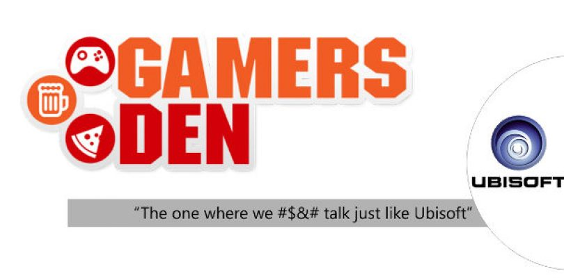 The Gamers Den – We discuss and match the Ubisoft conference
