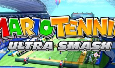 "Mario Tennis: Ultra Smash ""Look Who's on the Court"" Trailer"