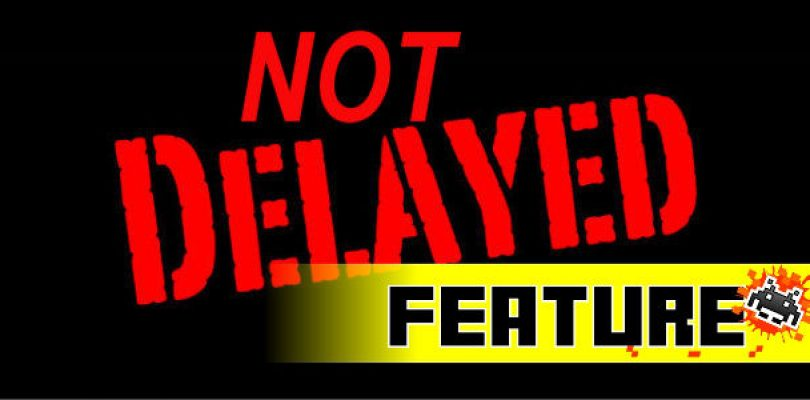 What's Not Delayed? (Part I)