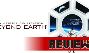 Review: Sid Meier's Civilization: Beyond Earth (PC)