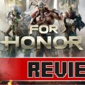 Review: For Honor (PC)