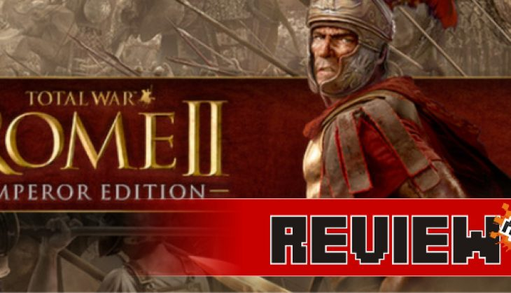 Review: Total War: Rome 2 – Emperor Edition (PC)