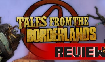Review: Tales from the Borderlands (PC)