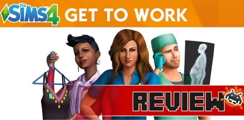 Review: The Sims 4 – Get to Work Expansion Pack (PC)