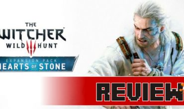 Review: Witcher 3: Hearts of Stone (PC)