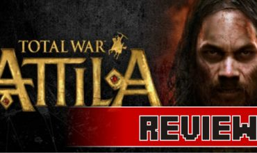 Review: Total War: Attila (PC)