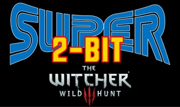 Super 2-Bit: The Witcher 3: Wild Hunt Parody