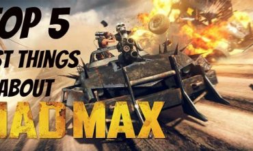 Top 5 best things about Mad Max