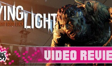Video Review: Dying Light (Xbox One)