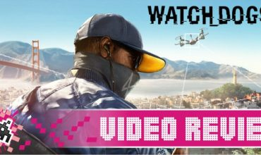Video Review: Watch Dogs 2 (PS4)