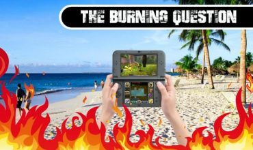 The Burning Question: Do you play Video Games on Vacation?