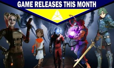 Game releases in May – With some predictions!