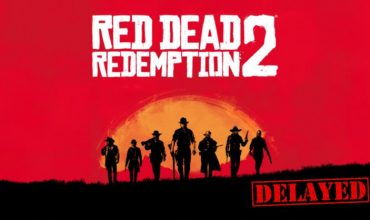Red Dead Redemption 2 has been delayed to 2018