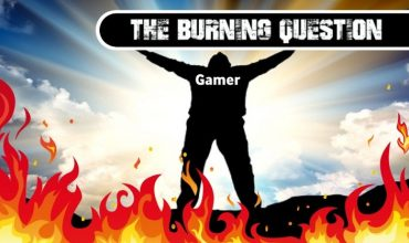 Burning Question: Which video game cemented you as a gamer?