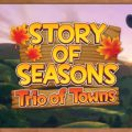 To farm or not to farm, an overview trailer for Story of Seasons: Trio of Towns