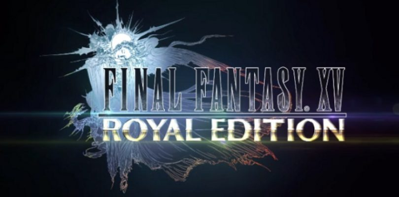 Final Fantasy XV is getting the royal treatment and PC version in March