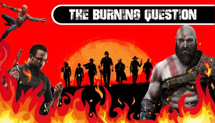 The Burning Question: Which game are you most excited for in 2018?