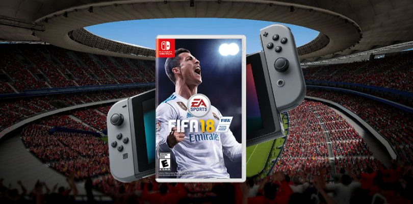 Did FIFA 18 pass the test on the Switch? Nintendo France says EA 'really satisfied'