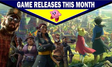 Game releases for March – With some predictions!