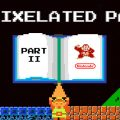 A Pixelated Past – Part 2: How Nintendo saved the world