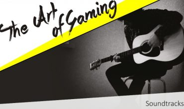 The Art of Gaming: Soundtracks – Resonance of the Soul