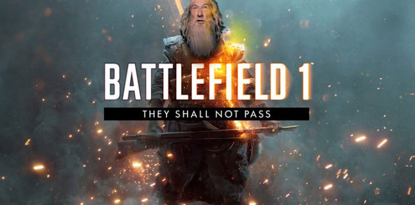 They shall not pass DLC for Battlefield 1 is free for a limited time