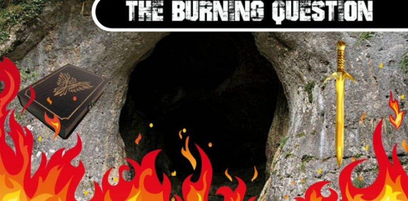The Burning Question: Choose your weapon adventurer, sword or spells?