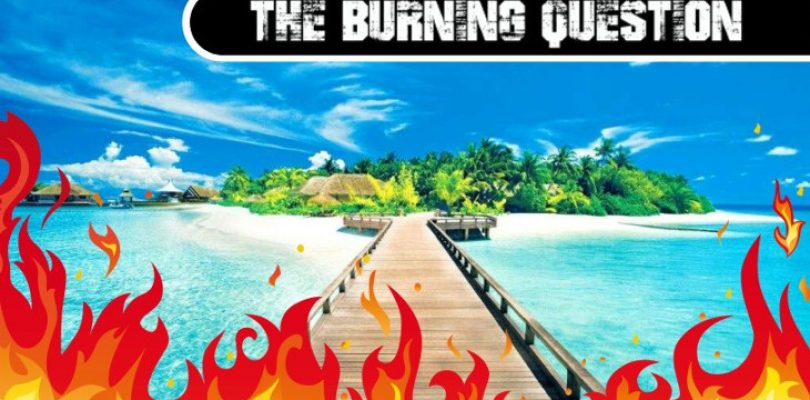 The Burning Question: You're stuck on an island with just one game, forever. What game?