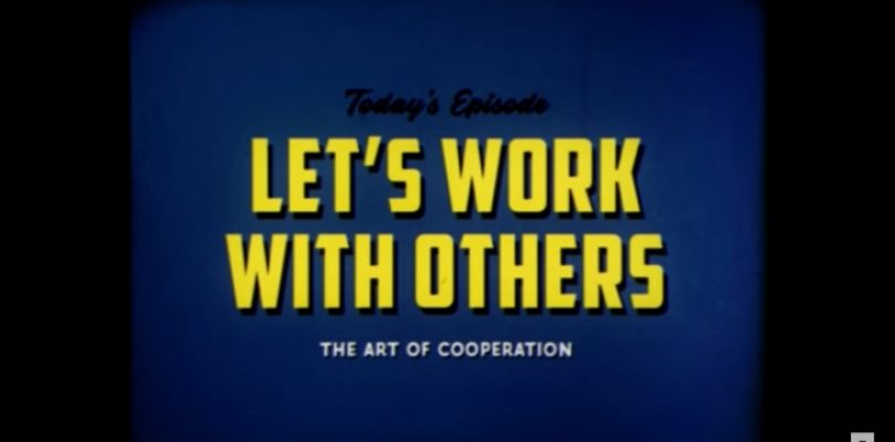 A lesson from Vault-Tec on how to work together in the wasteland
