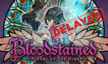 Bloodstained: Ritual of the Night delayed to 2019, with no Vita version