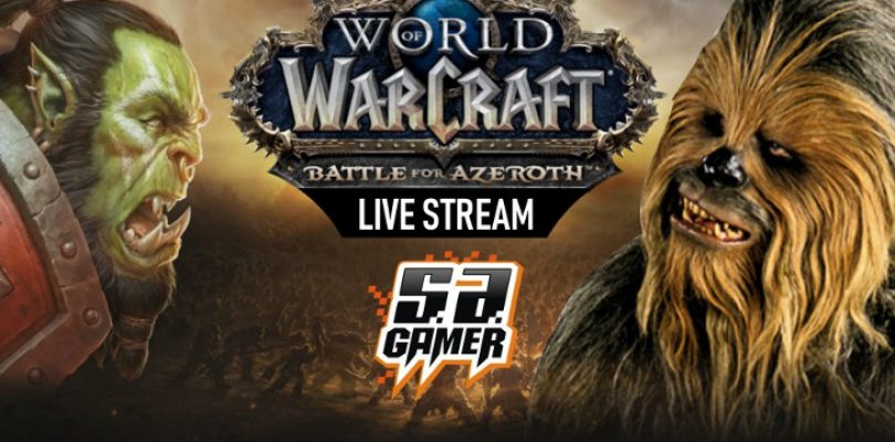 World of Wookieecraft – Battle for Azeroth stream