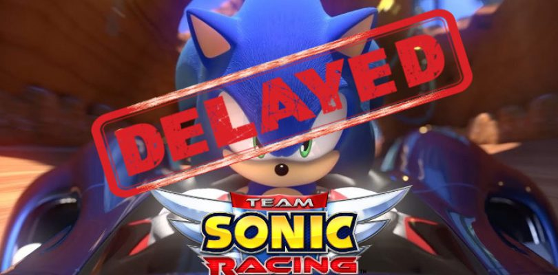 Team Sonic Racing will now only be launching in 2019