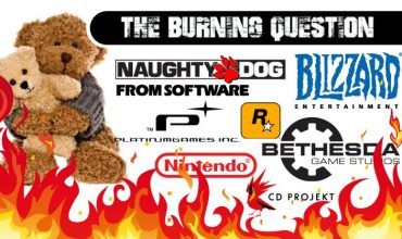 Burning Question: Do you have a soft-spot for a certain developer / publisher?