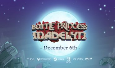 Battle Princess Madelyn arrives on December 6