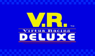 Blast from the Past: Virtua Racing Deluxe (SEGA 32X)