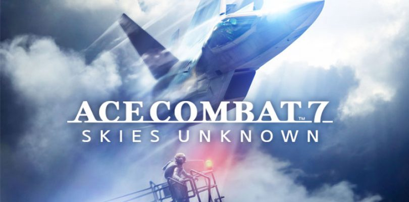 Expect a squadron of trailers for Ace Combat 7: Skies Unknown up until release