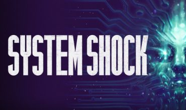 Video: 20 minutes of System Shock remake gameplay footage