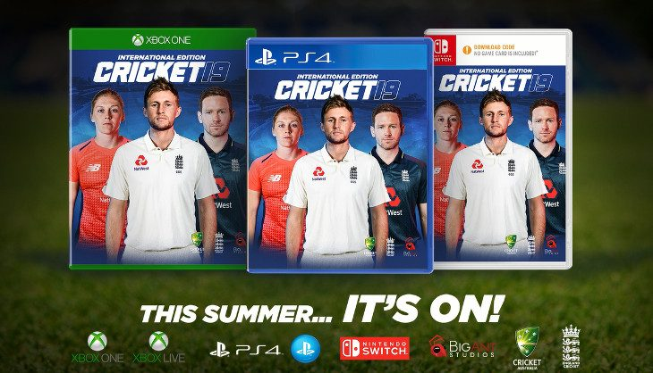 Catch the International Edition Of Cricket 19 on 28 May
