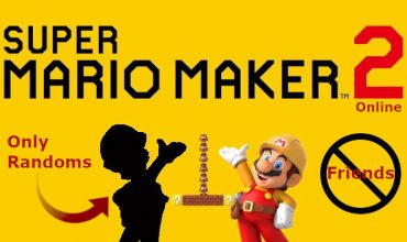 Super Mario Maker 2 won't let you play with friends online
